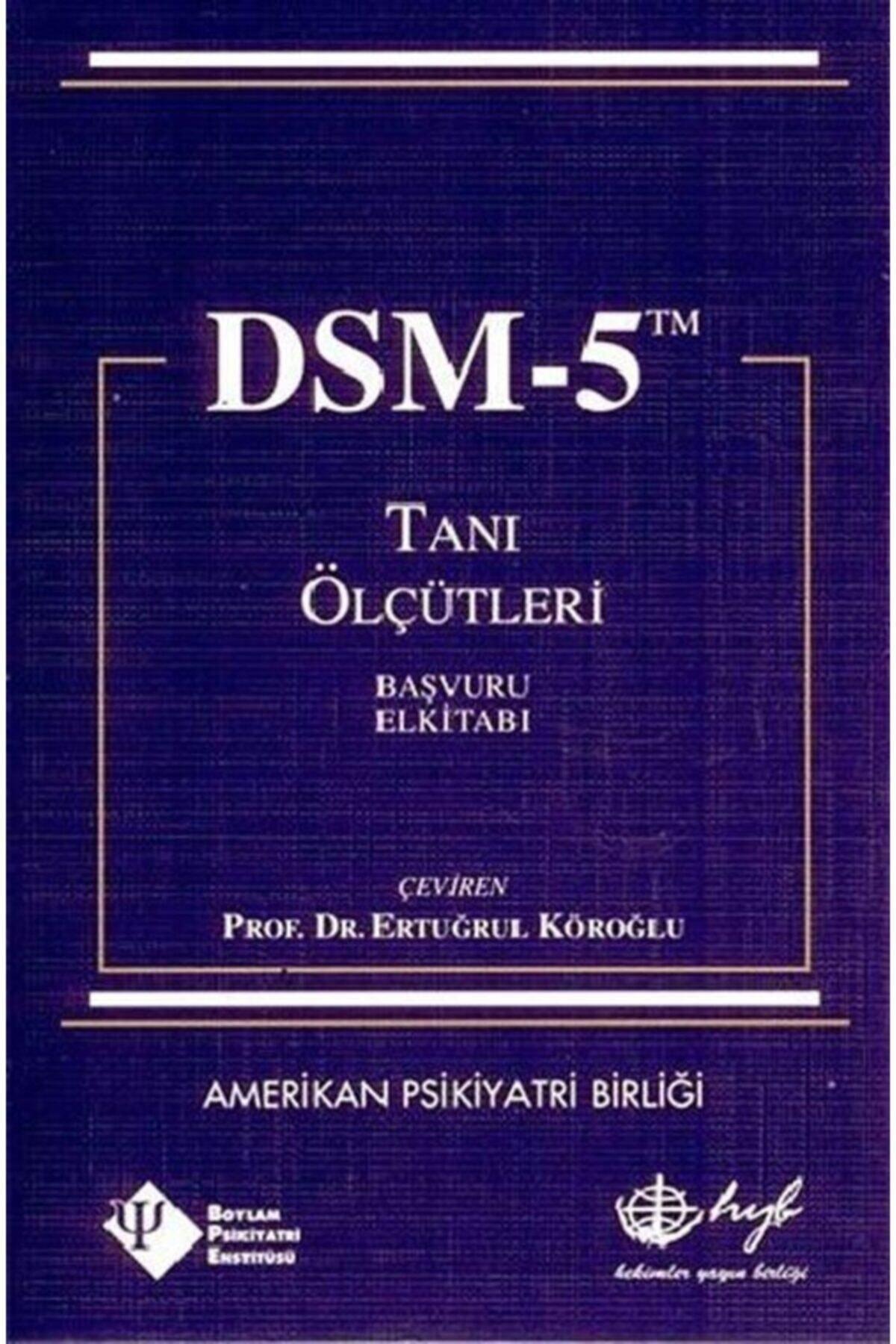 Hyb Yayıncılık Dsm-5 Tanı Ölçütleri Başvuru El Kitabı 1