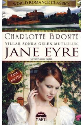 Martı Yayınları Jane Eyre Yıllar Sonra Gelen Mutluluk