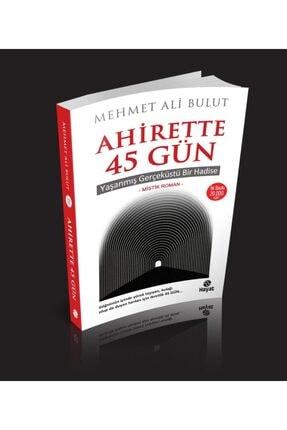 Hayat Yayınları Hayat Mehmet Ali Bulut Ahirette 45 Gün