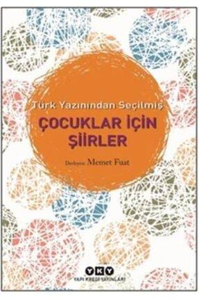Yapı Kredi Yayınları Türk Yazınından Seçilmiş Çocuklar Için Şiirler