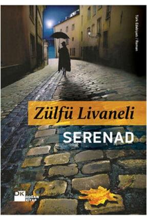 Doğan Kitap Serenad - Zülfü Livaneli