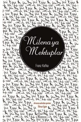 Koridor Yayıncılık Milena'ya Mektuplar - Franz Kafka