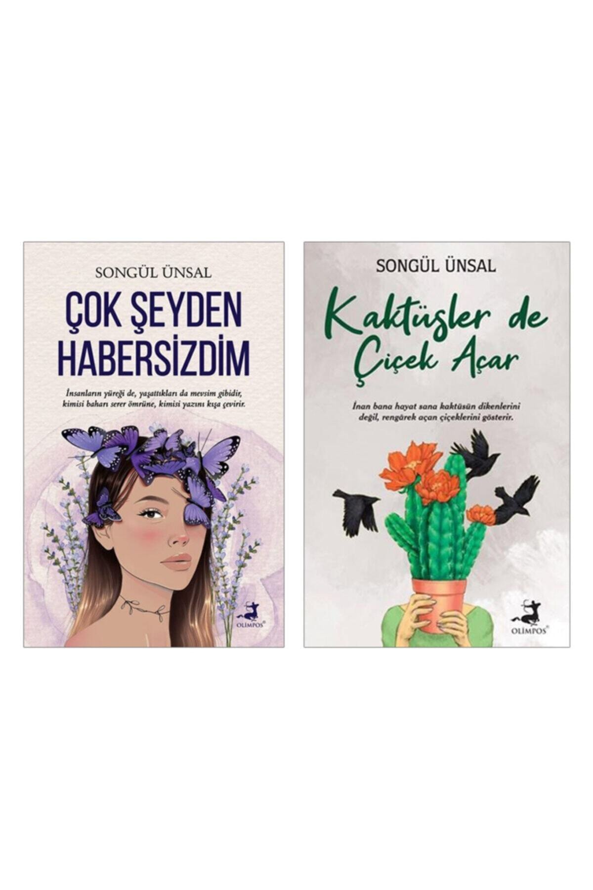 Olimpos Yayınları Çok Şeyden Habersizdim - Songül Ünsal , Kaktüsler De Çiçek Açar - Songül Ünsal (2li Set) 1