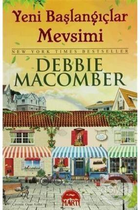 Martı Yayınları Yeni Başlangıçlar Mevsimi - Debbie Macomber -