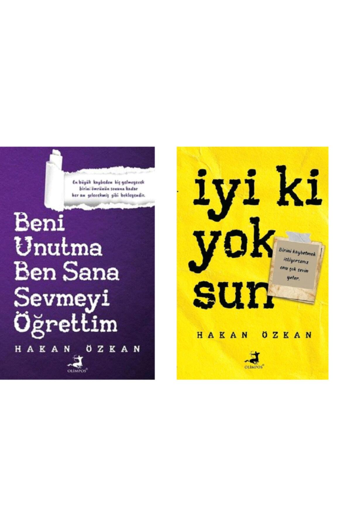 Olimpos Yayınları Beni Unutma Ben Sana Sevmeyi Öğrettim - Hakan Özkan , Iyi Ki Yoksun- Hakan Özkan 2 Kitap Set 1