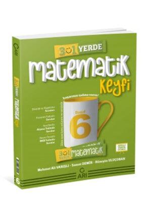 Arı Yayınları 6 Sınıf Matemito 3 Ü 1 Yerde Matematik Keyfi