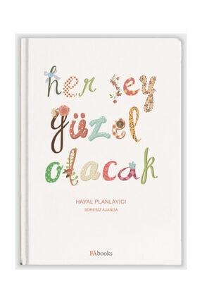 Fabooks Yayınları Her Şey Güzel Olacak