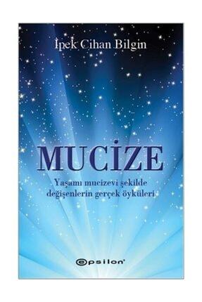Epsilon Yayınları Mucize İpek Cihan Bilgin