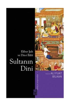 Timaş Yayınları Sultanın Dini - Ali Fuat Bilkan