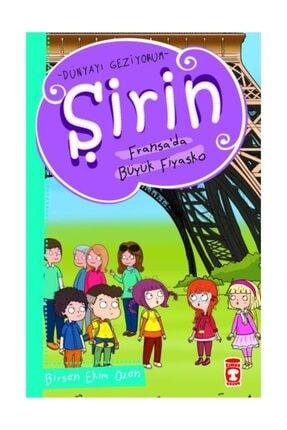 Timaş Yayınları Şirin Fransa Da Büyük Fiyasko