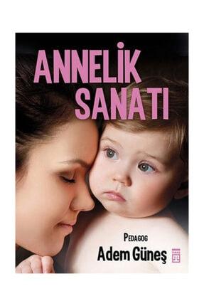 Timaş Yayınları Annelik Sanatı