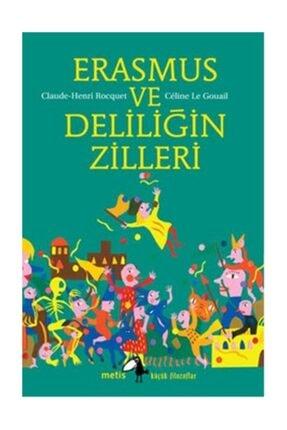 Metis Yayınları Erasmus Ve Deliliğin Zilleri