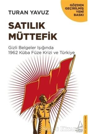 Destek Yayınları Satılık Müttefik/turan Yavuz
