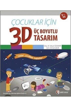 ODTÜ Geliştirme Vakfı Yayıncılık Çocuklar Için 3d Üç Boyutlu Tasarım
