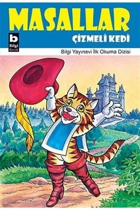 Bilgi Yayınevi Çizmeli Kedi / Masallar