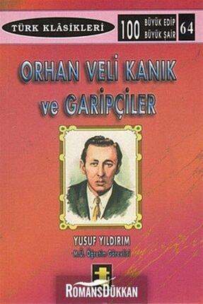 Toker Yayınları Orhan Veli Kanık Ve Garipçiler