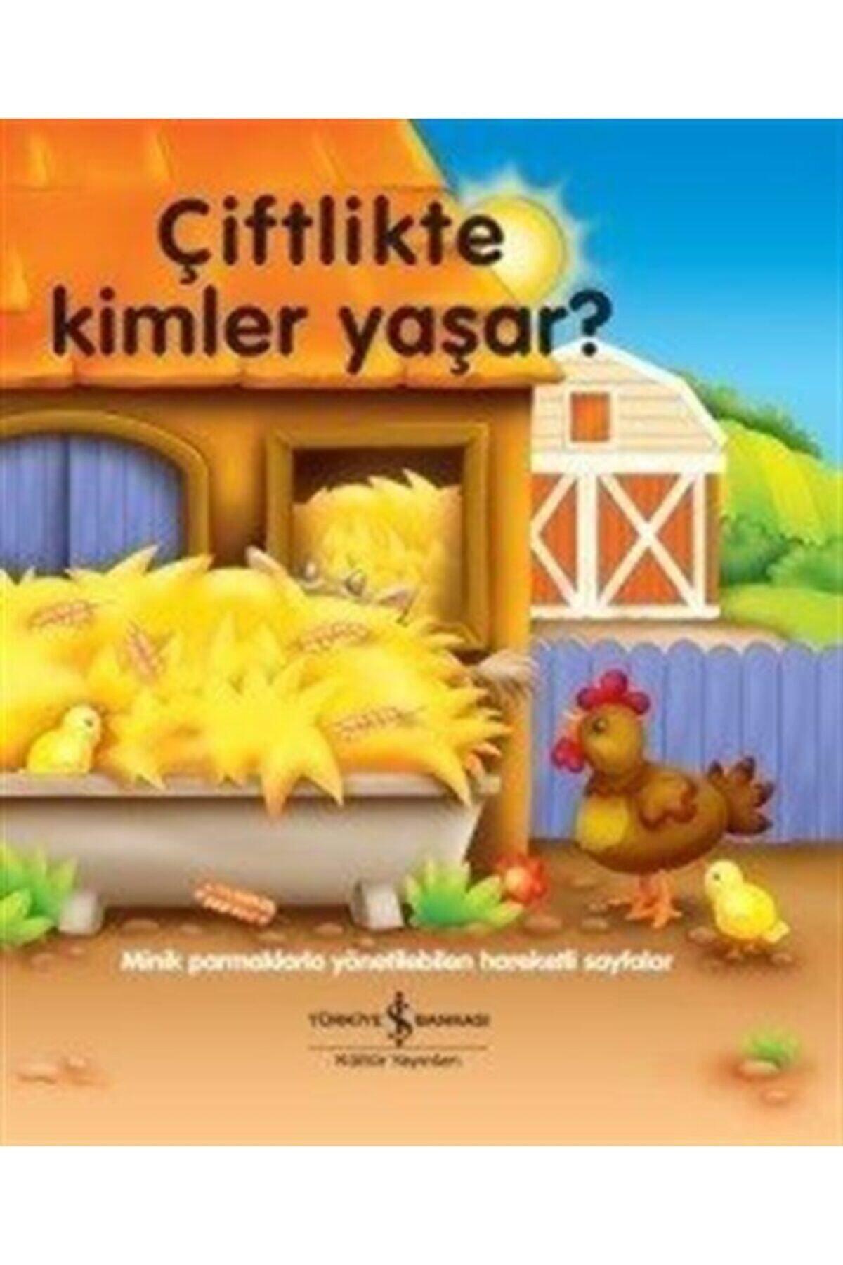 İş Bankası Kültür Yayınları Çiftlikte Kimler Yaşar? 1