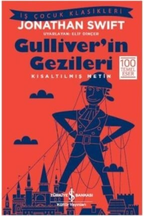 İş Bankası Kültür Yayınları Gulliver'in Gezileri Kısaltılmış Metin