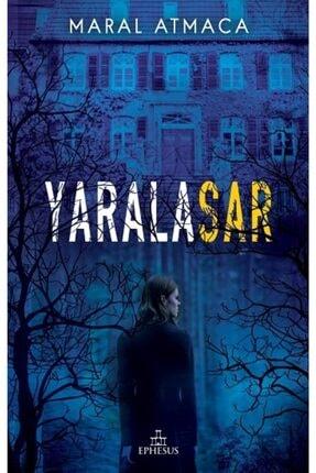 Ephesus Yayınları Yaralasar