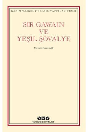 Yapı Kredi Yayınları Sir Gawain Ve Yeşil Şövalye / Sir Gawain And The Green Knight