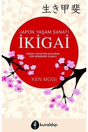 Kuraldışı Yayınları - Japon Yaşam Sanatı Ikigai - Ken Mogi