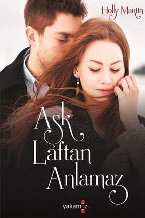 Yakamoz Yayınları Aşk Laftan Anlamaz