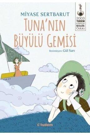 Tudem Kültür Tuna'nın Büyülü Gemisi-miyase Sertbarut