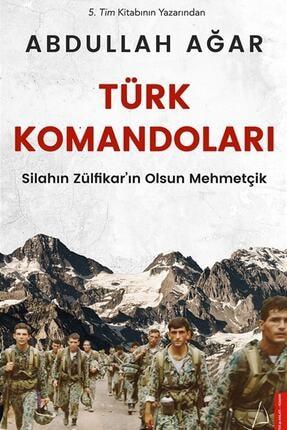 Destek Yayınları Türk Komandoları Abdullah Ağar 9786053119487