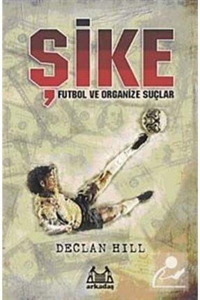 Arkadaş Yayınları Şike Futbol ve Organize Suçlar
