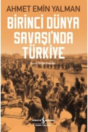 İş Bankası Kültür Yayınları Birinci Dünya Savaşında Türkiye