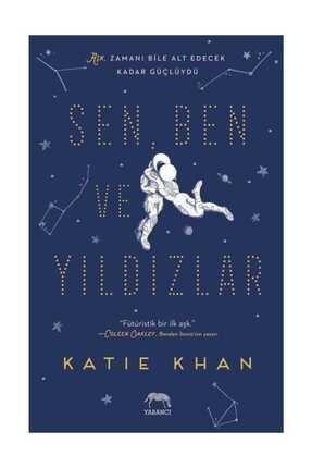 Yabancı Yayınları Sen Ben ve Yıldızlar - Katie Khan