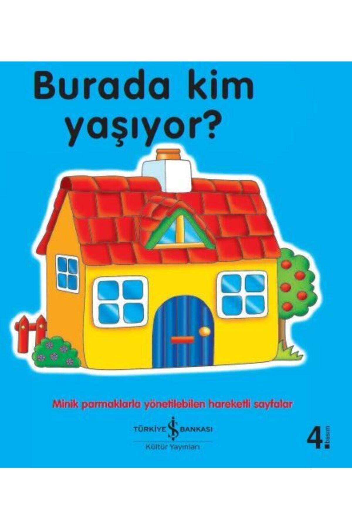 İş Bankası Kültür Yayınları Burada Kim Yaşıyor? 1