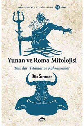 Maya Kitap Yunan Ve Roma Mitolojisi & Tanrılar, Titanlar Ve Kahramanlar