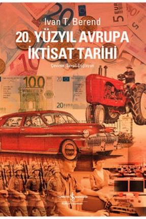 İş Bankası Kültür Yayınları 20. Yüzyılda Avrupa Iktisat Tarihi