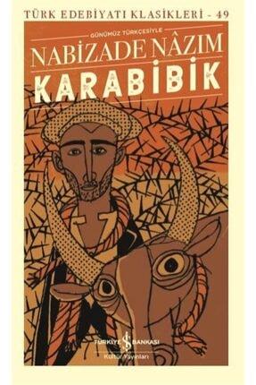 İş Bankası Kültür Yayınları Karabibik Günümüz Türkçesiyle