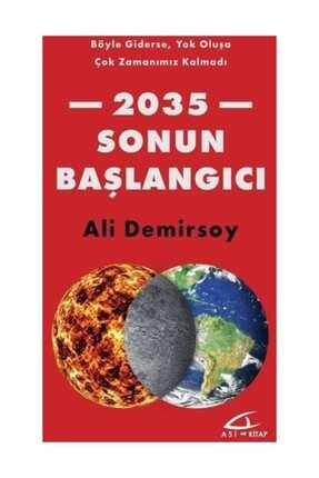 Asi Kitap 2035 Sonun Başlangıcı - Ali Demirsoy