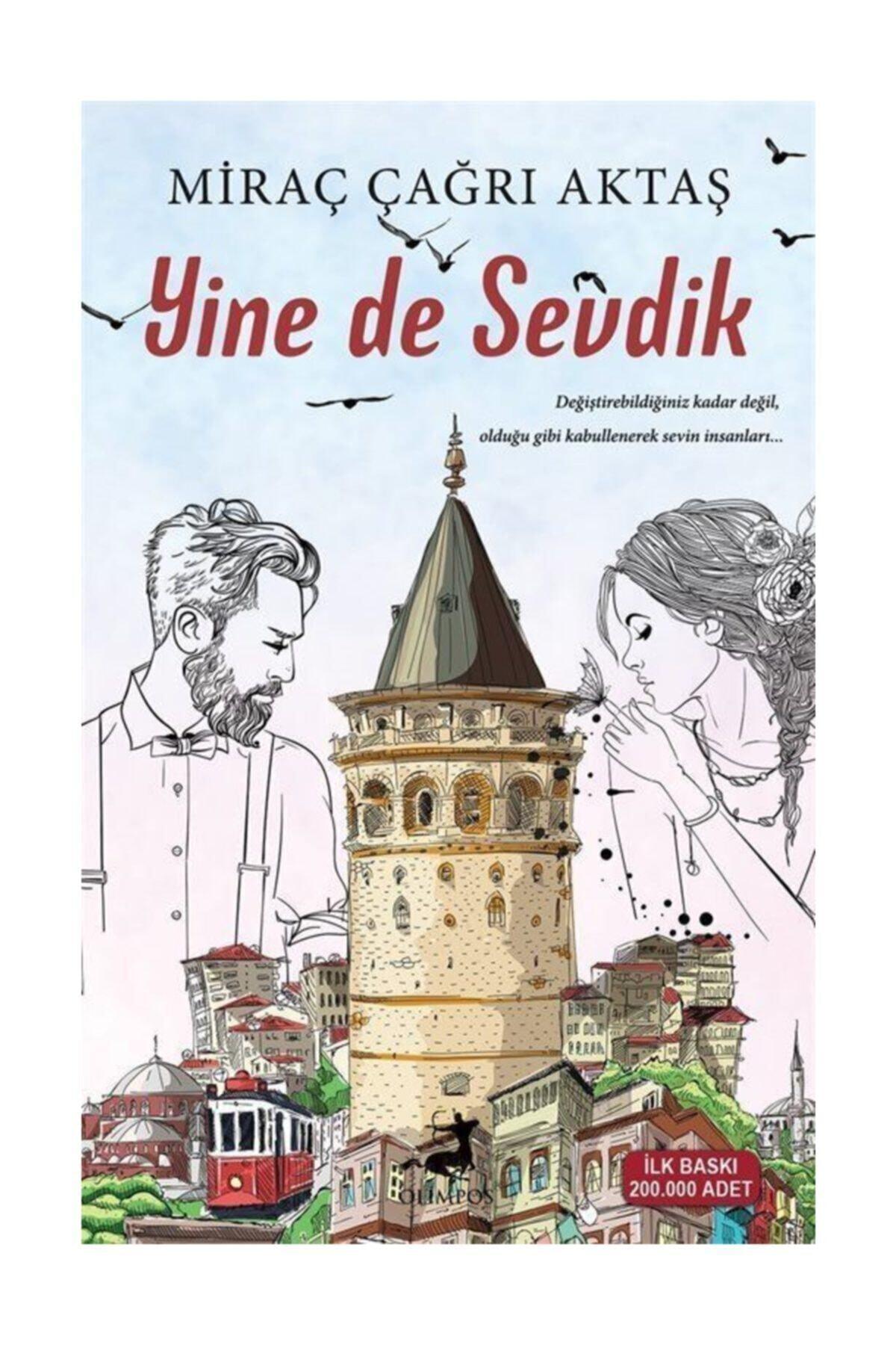 Olimpos Yayınları Miraç Çağrı Aktaş Yine De Sevdik - Miraç Çağrı Aktaş 1