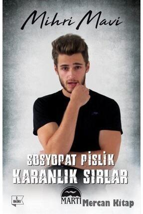 Martı Yayınları Sosyopat Pislik: Karanlık Sırlar - Mihri Mavi -