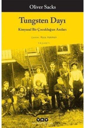 Yapı Kredi Yayınları Tungsten Dayı Kimyasal Bir Çocukluğun Anıları