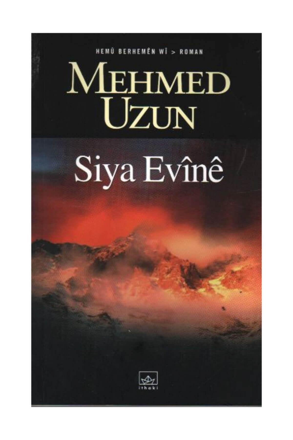 İthaki Yayınları Siya Evine - Mehmed Uzun 1