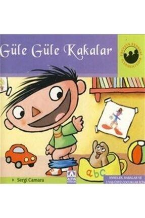 Altın Kitaplar - Çocuk Kitapları Güle Güle Kakalar (ciltli) / Miniklerin Dünyası