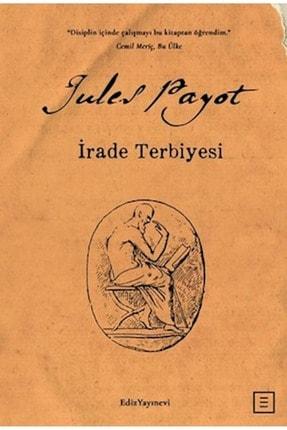 Ediz Yayınevi Irade Terbiyesi - Jules Payot