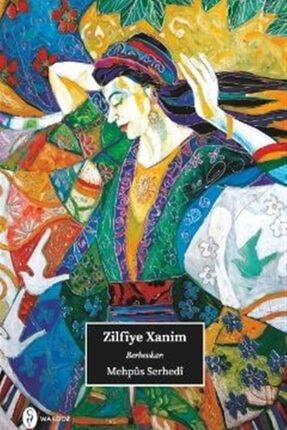 Wardoz Yayınevi Zilfiye Xanim