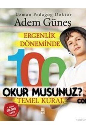 Timaş Yayınları Ergenlik Döneminde 100 Temel Kural / Adem Güneş (pedagog) /