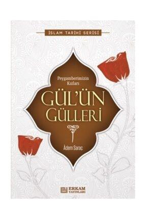 Erkam Yayınları Gülün Gülleri