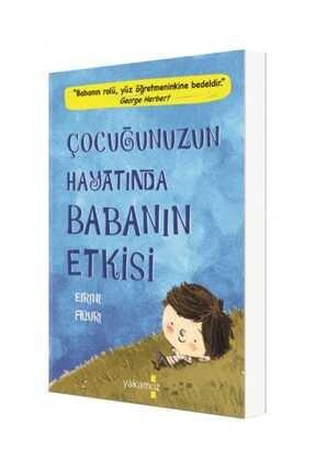 Yakamoz Yayınları Çocuğunuzun Hayatında Babanın Etkisi - Eirini Flouri