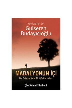 Remzi Kitabevi Gülseren Budayıcıoğlu Madalyonun Iç Yüzü