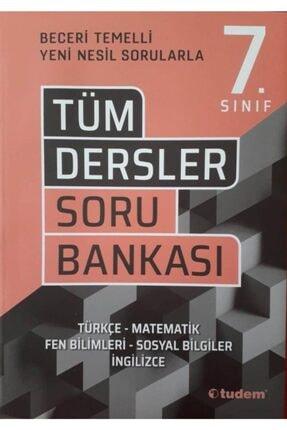 Tudem Yayınları 7. Sınıf Tüm Dersler Beceri Temelli Soru Bankası