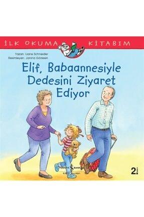 İş Bankası Kültür Yayınları Elif, Babaannesiyle Dedesini Ziyaret Ediyor