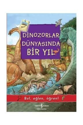 İş Bankası Kültür Yayınları Dinozorlar Dünyasında Bir Yıl Olivia Brookes